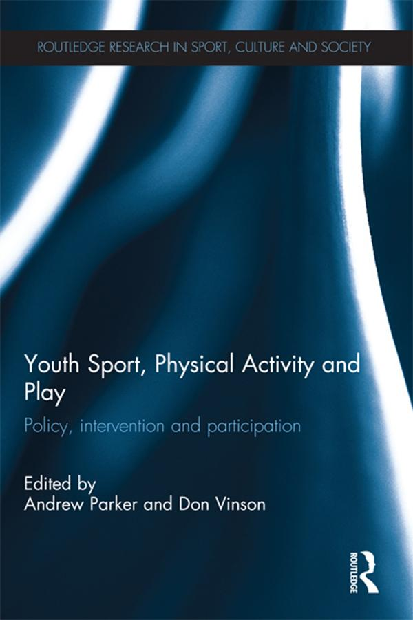 Youth Sport, Physical Activity and Play als eBo...