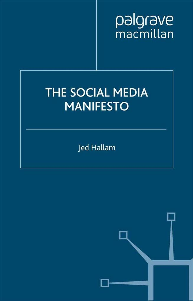The Social Media Manifesto als eBook Download v...