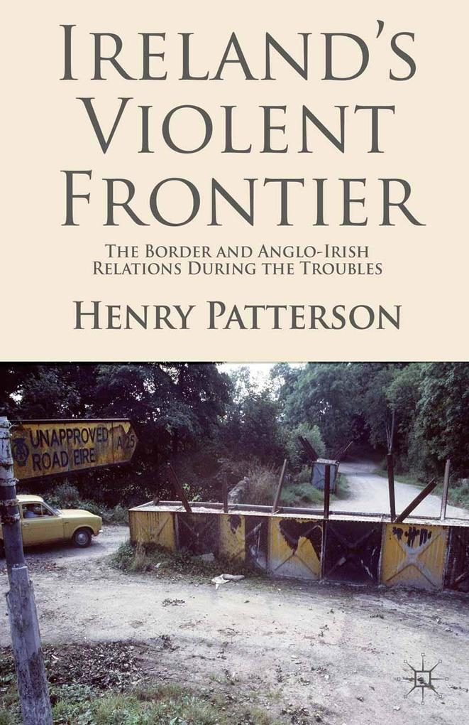 Ireland´s Violent Frontier als eBook Download v...