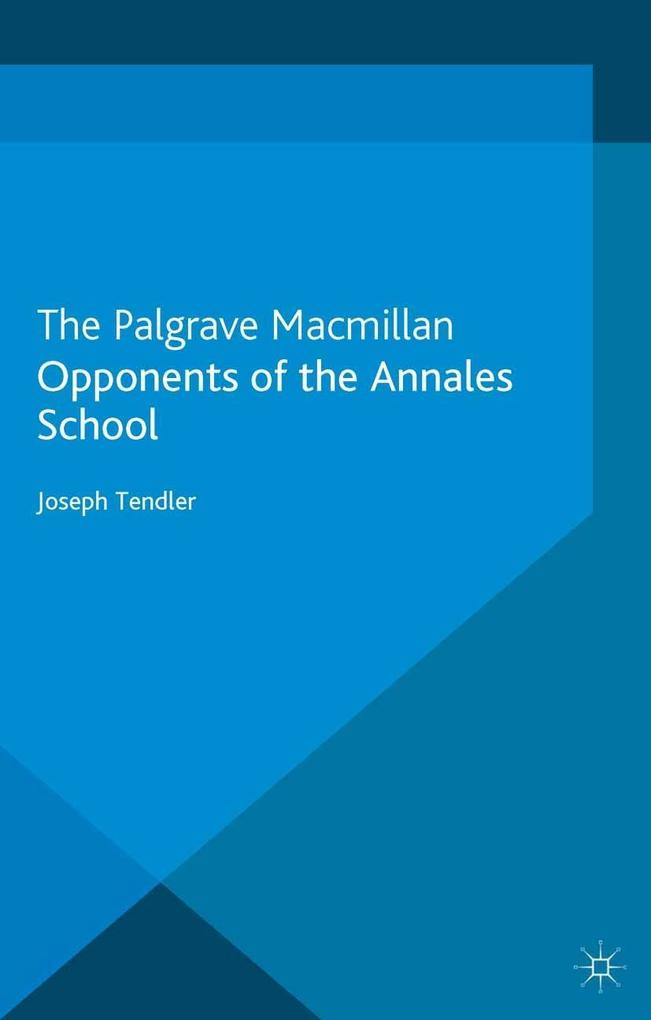 Opponents of the Annales School als eBook Downl...