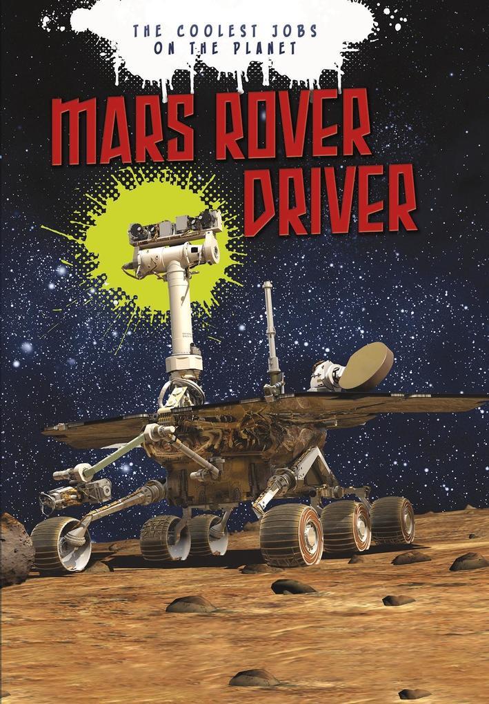 Mars Rover Driver als eBook Download von Scott Maxwell, Catherine Chambers - Scott Maxwell, Catherine Chambers