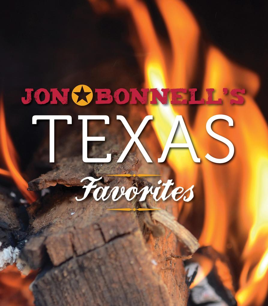 Jon Bonnell´s Texas Favorites als eBook Downloa...