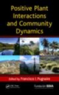 Positive Plant Interactions and Community Dynam...
