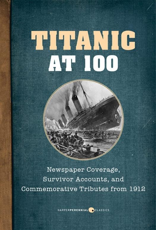 Titanic At 100 als eBook Download von Various A...