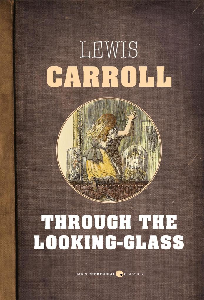 Through The Looking-Glass als eBook