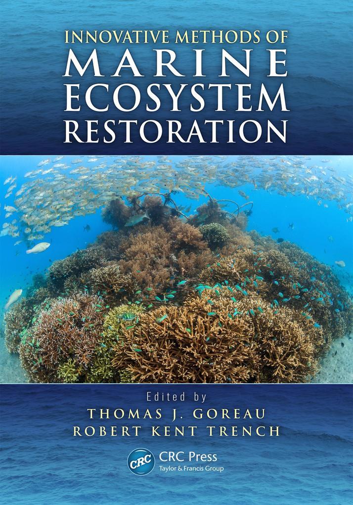 Innovative Methods of Marine Ecosystem Restorat...
