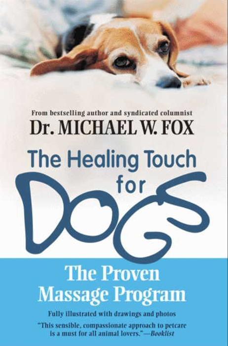 Healing Touch for Dogs als eBook Download von M...