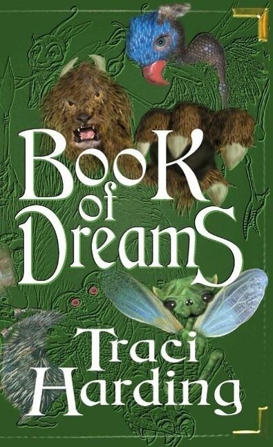 Book of Dreams als eBook Download von Traci Har...