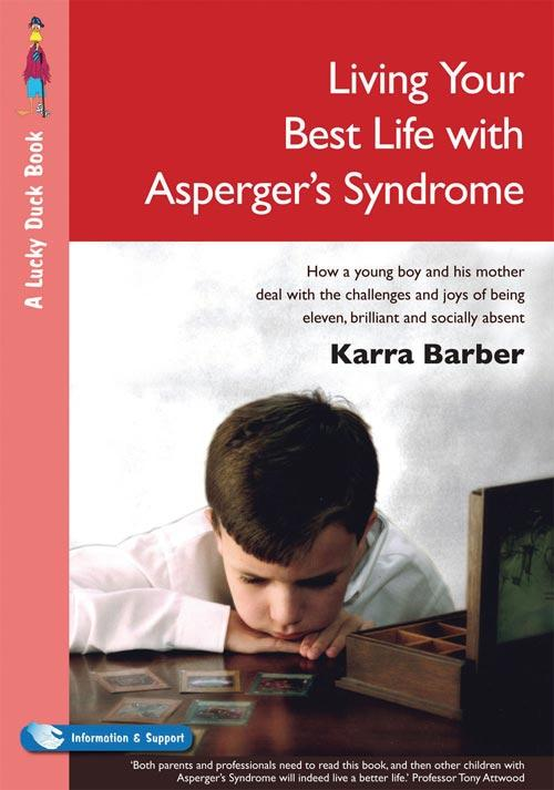 Living Your Best Life with Asperger´s Syndrome ...