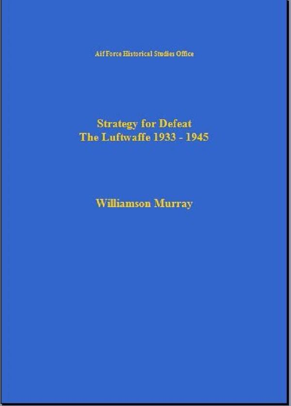 Strategy for the Defeat of the Luftwaffe als eB...