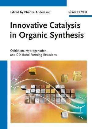 Innovative Catalysis in Organic Synthesis als e...
