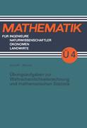 Übungsaufgaben zur Wahrscheinlichkeitsrechnung und mathematischen Statistik