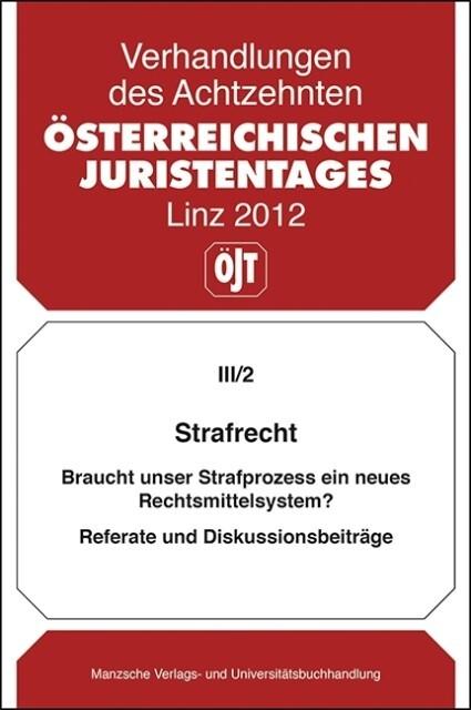 Österreichischer Juristentag (18.) Strafrecht als Buch (kartoniert)