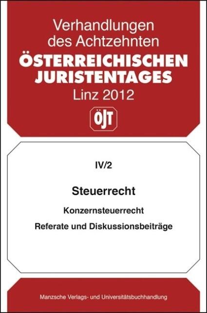 Österreichischer Juristentag (18.) Steuerrecht als Buch (kartoniert)