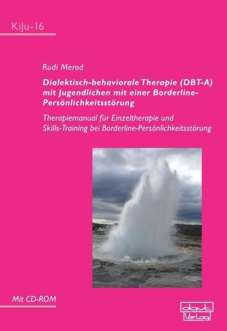 Dialektisch-behaviorale Therapie (DBT-A) mit Ju...