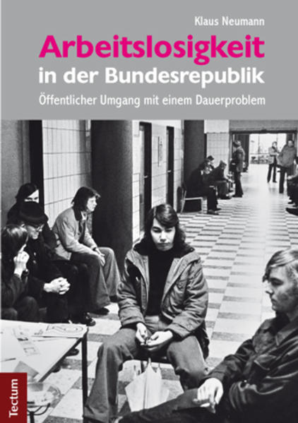 Arbeitslosigkeit in der Bundesrepublik als Buch...