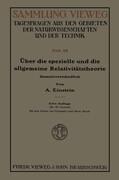 Über die spezielle und die allgemeine Relativitätstheorie (Gemeinverständlich)