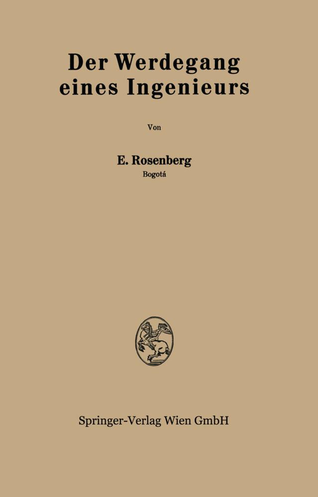Der Werdegang eines Ingenieurs als Buch von Ema...