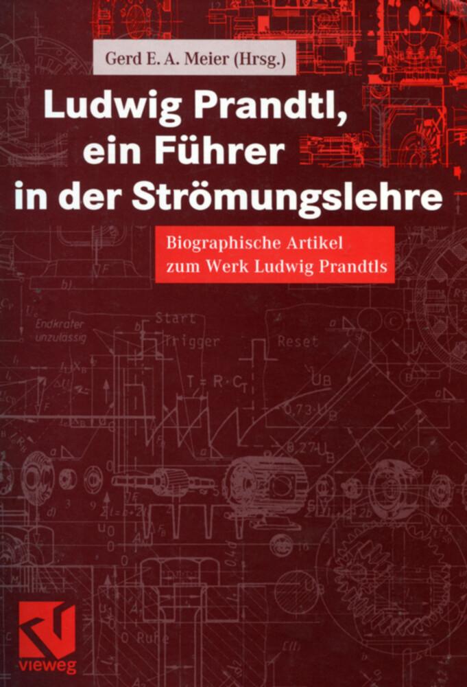 Ludwig Prandtl, ein Führer in der Strömungslehr...