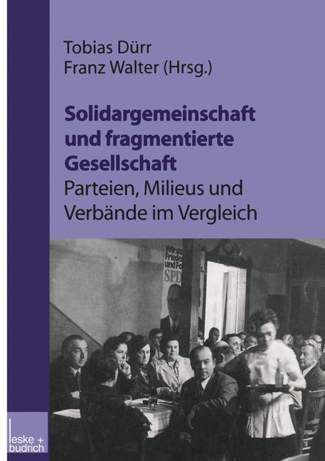 Solidargemeinschaft und fragmentierte Gesellsch...