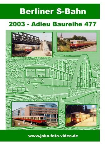 Berliner S-Bahn - Adieu Baureihe 477