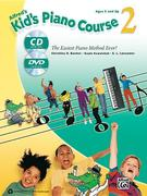 Alfred's Kid's Piano Course, Bk 2: The Easiest Piano Method Ever!, Book, CD & DVD