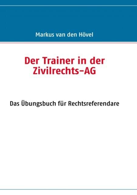 Der Trainer in der Zivilrechts-AG als eBook Dow...
