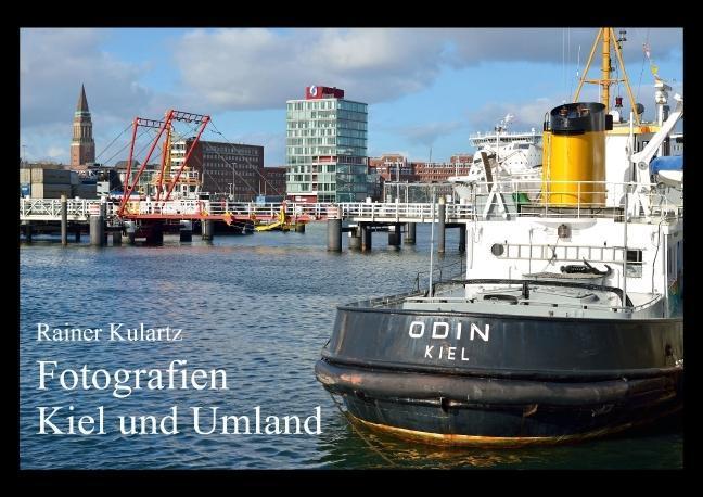 Fotografien Kiel und Umland (Posterbuch DIN A4 ...