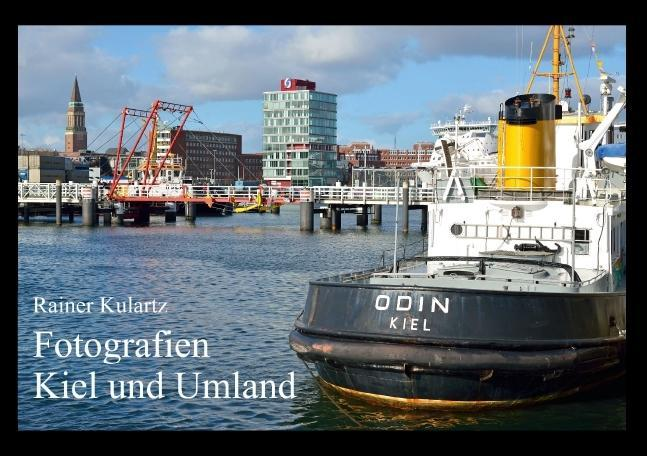 Fotografien Kiel und Umland (Tischaufsteller DI...