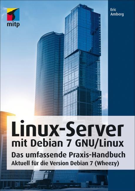 Linux-Server mit Debian 7 GNU/Linux als Buch vo...