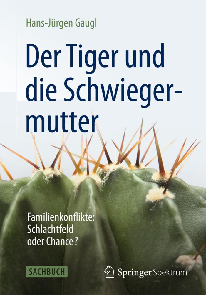 Der Tiger und die Schwiegermutter als Buch von ...