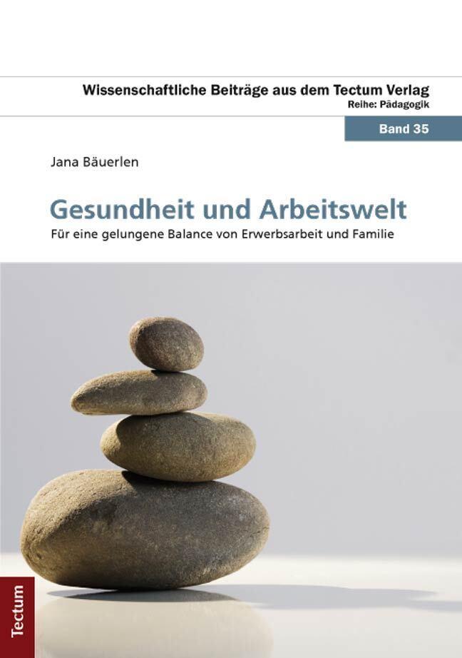 Gesundheit und Arbeitswelt als Buch von Jana Bä...
