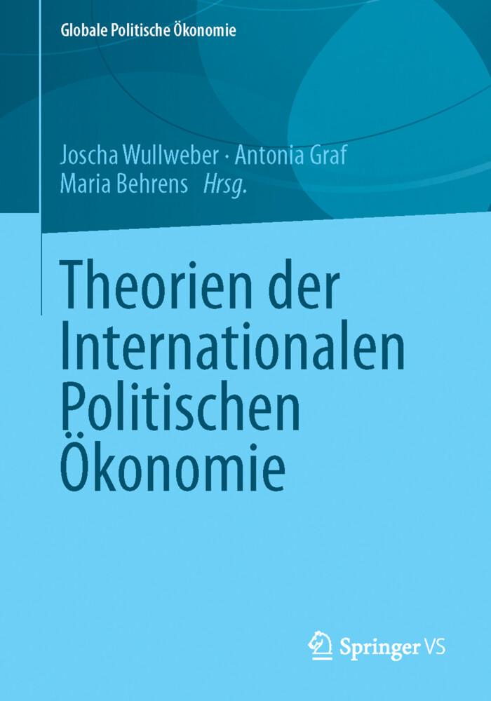 Theorien der Internationalen Politischen Ökonom...