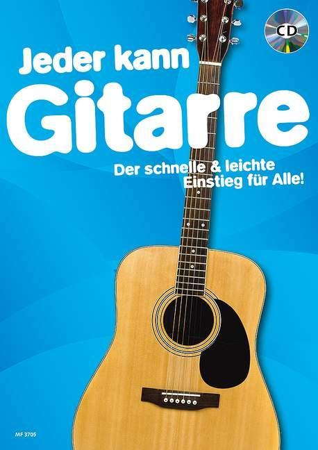 Jeder kann Gitarre. Ausgabe mit CD als Buch von