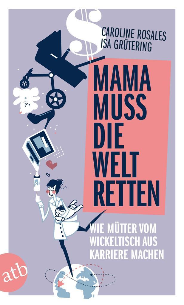 Mama muss die Welt retten als eBook