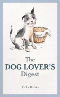 Dog Lover´s Digest als eBook Download von Vicky...