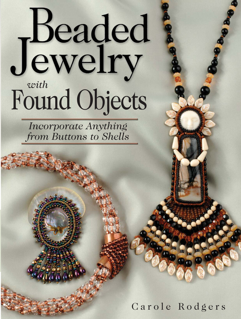 Beaded Jewelry with Found Objects als eBook Dow...