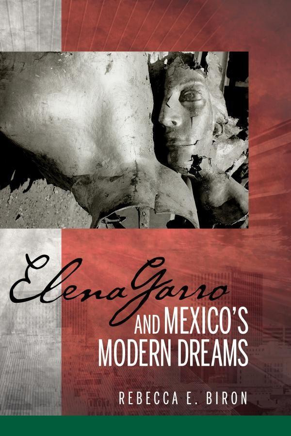 Elena Garro and Mexico´s Modern Dreams als eBoo...