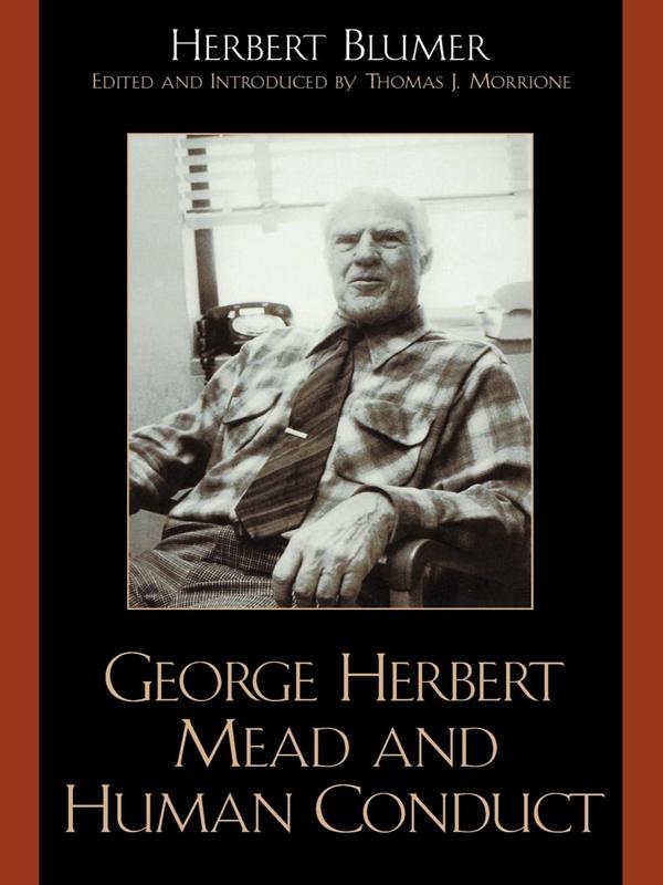 George Herbert Mead and Human Conduct als eBook...