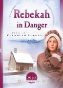 Rebekah in Danger