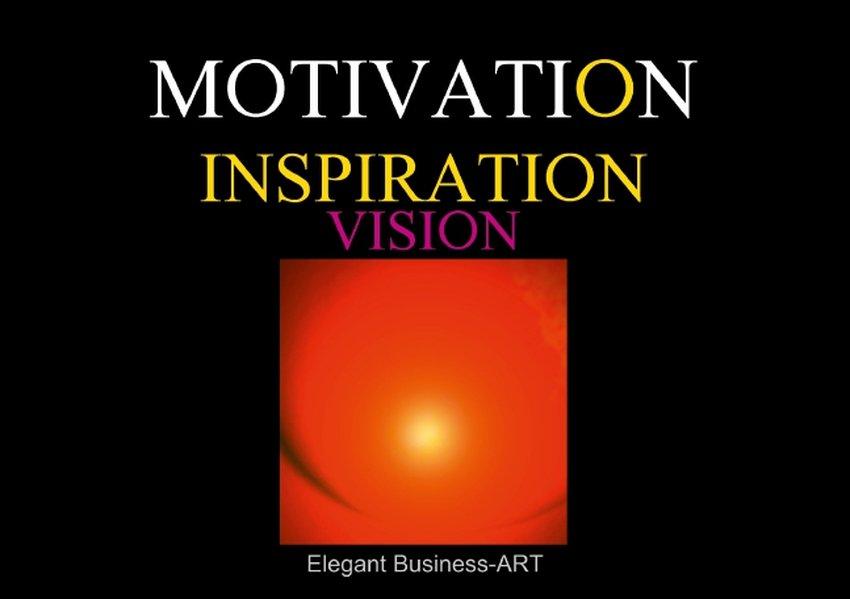MOTIVATION - INSPIRATION - VISION (Tischaufstel...