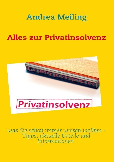 Alles zur Privatinsolvenz als eBook Download vo...