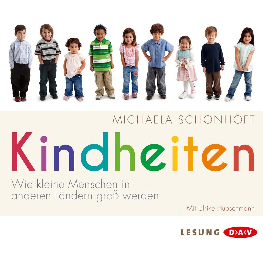 Kindheiten als Hörbuch Download von Michaela Sc...