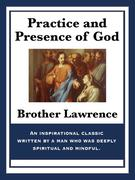Practice and Presence of God