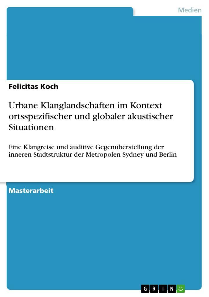 Urbane Klanglandschaften im Kontext ortsspezifi...