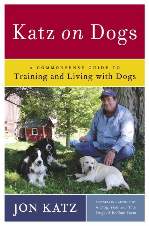 Katz on Dogs als eBook Download von Jon Katz