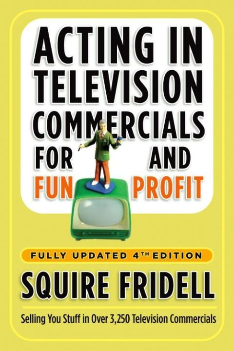 Acting in Television Commercials for Fun and Pr...