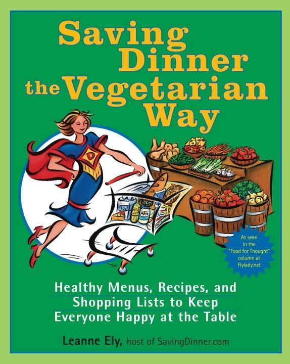 Saving Dinner the Vegetarian Way als eBook Down...