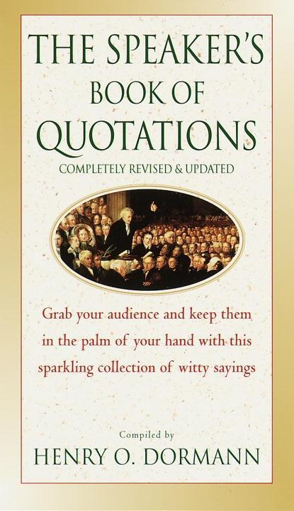 The Speaker´s Book of Quotations, Completely Re...