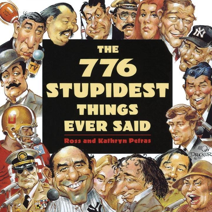 776 Stupidest Things Ever Said als eBook Downlo...